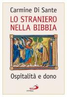 Lo straniero nella Bibbia - Carmine Di Sante