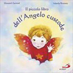 Copertina di 'Il piccolo libro dell'angelo custode'