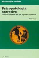 Psicopatologia narrativa - Silvio Ciappi