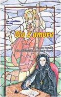 Dio è amore. S. Teresa Verzeri e la spiritualità del Sacro Cuore