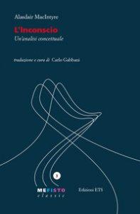 Copertina di 'L' inconscio. Un'analisi concettuale'