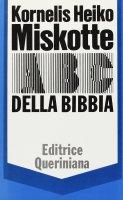 ABC della Bibbia - Miskotte Kornelis H.