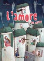 L' amore - Anna Peiretti, Martina Peluso