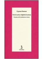 Visti di uscita e biglietti di entrata - Zygmunt Bauman