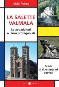 Copertina di 'La Salette-Valmala. Le apparizioni e i loro protagonisti'