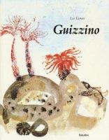 Guizzino. Ediz. illustrata - Leo Lionni