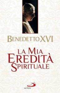 Copertina di 'La mia eredità spirituale'