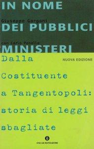 Copertina di 'In nome dei pubblici ministeri. Dalla Costituente a Tangentopoli: storia di leggi sbagliate'