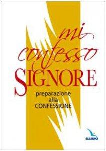 Copertina di 'Mi confesso, Signore'