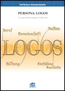 Copertina di 'Persona-logos. La sintesi filosofico-teologica in Edith Stein'