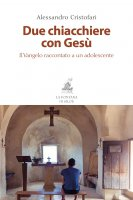 Due chiacchiere con Gesù - Alessandro Cristofari