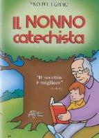 Nonno catechista - Pellegrino Pino