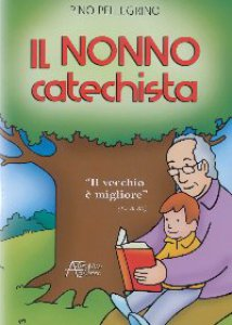 Copertina di 'Nonno catechista'