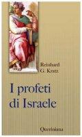I profeti di Israele - Kratz Reinhard G.