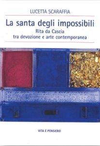 Copertina di 'La santa degli impossibili'