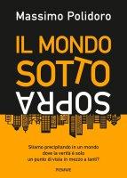 Mondo sottosopra. (Il) - Massimo Polidoro