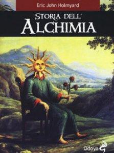 Copertina di 'Storia dell'alchimia'