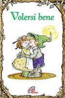 Volersi bene - Kass P. Dotterweich