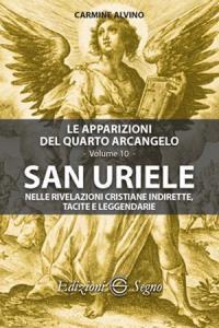 Copertina di 'San Uriele nelle rivelazioni cristiane indirette, tacite e leggendarie'