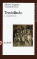 Teodolinda - Magnani Alberto