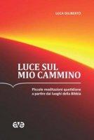 Luce sul mio cammino - Luca Diliberto