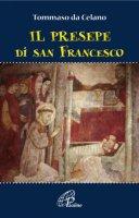 Il presepe di san Francesco - Tommaso Da Celano