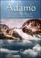 Adamo e la sua vita nell'unità del suo Creatore e Padre - dagli scritti di Luisa Piccarreta