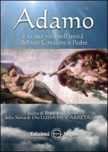 Copertina di 'Adamo e la sua vita nell'unità del suo Creatore e Padre'