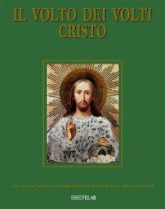 Copertina di 'Il Volto dei Volti Cristo'