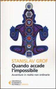 Copertina di 'Quando accade l'impossibile. Avventure in realtà non ordinarie'