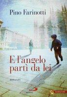 E l'angelo partì da lei - Pino Farinotti
