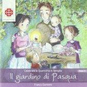 Il giardino di Pasqua - Gomiero Franco