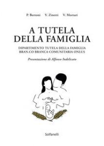 Copertina di 'A tutela della famiglia'
