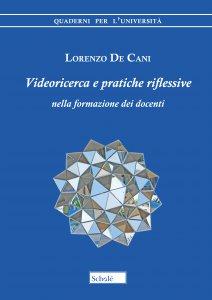 Copertina di 'Videoricerca e pratiche riflessive nella formazione dei docenti'