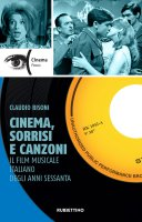 Cinema, sorrisi e canzoni - Claudio Bisoni