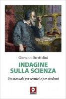 Indagine sulla scienza - Giovanni Straffelini