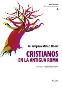 Copertina di 'Cristianos en la antigua Roma'