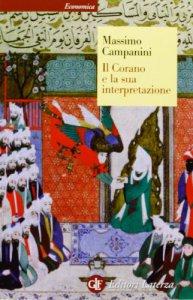 Copertina di 'Il Corano e la sua interpretazione'