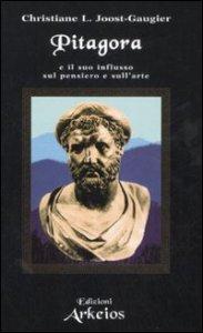 Copertina di 'Pitagora e il suo influsso sul pensiero e sull'arte'