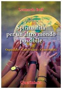 Copertina di 'Spiritualità per un altro mondo possibile. Ospitalità, convivenza, convivialità'