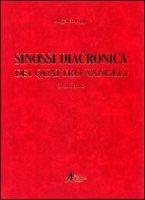 Sinossi diacronica dei quattro vangeli. Italiano - Angelico Poppi