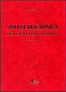 Copertina di 'Sinossi diacronica dei quattro vangeli. Italiano'