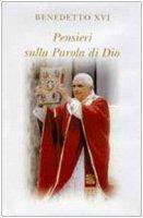 Pensieri sulla Parola di Dio - Benedetto XVI