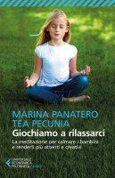 Giochiamo a rilassarci - Panatero Marina, Pecunia Tea