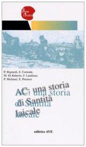 Copertina di 'AC: una storia di santità laicale'