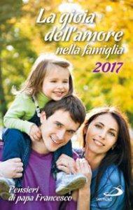 Copertina di 'La gioia dell'amore nella famiglia'