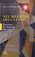 Nel silenzio della luce - Franco Salvatore