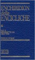 Enchiridion delle encicliche. Ediz. bilingue [vol_4] / Pio X, Benedetto XV (1903-1922) - Pio X