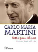 Notti e giorni del cuore - Carlo Maria Martini