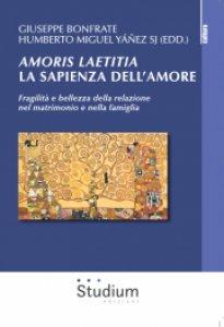 Copertina di 'Amoris laetitia, la sapienza dell'amore'